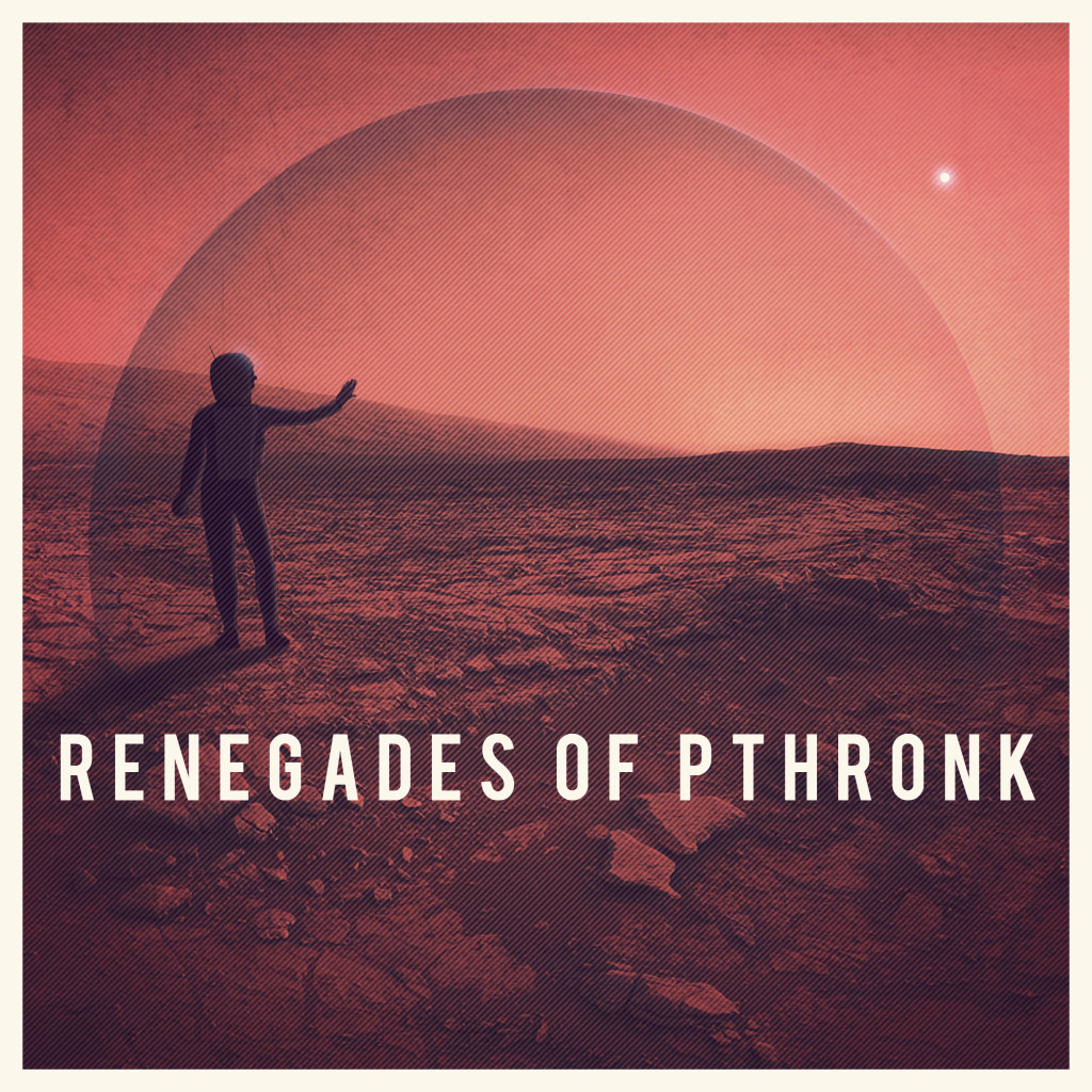 Thunkfish - Renegades of Pthronk